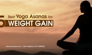 5 Best Yoga Asanas (Exercises) for Weight Gain