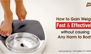 How to Gain Weight Fast and Effectively without Causing any Harm to Body