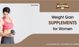 Weight Gain Supplements for Women