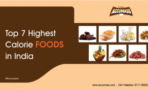 Top 7 Highest Calorie Foods in India