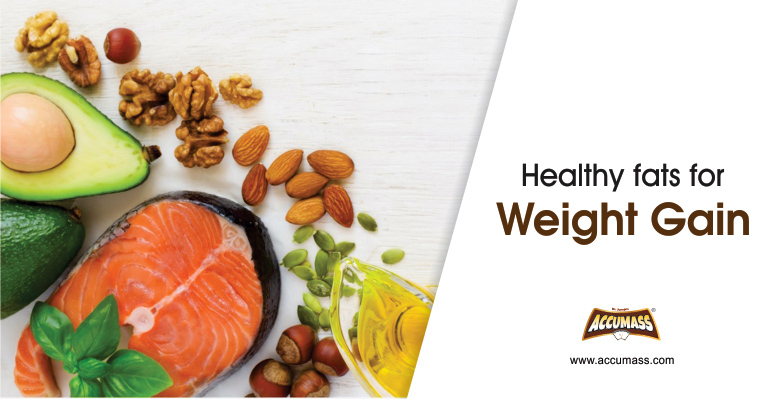 Healthy fats for weight gain