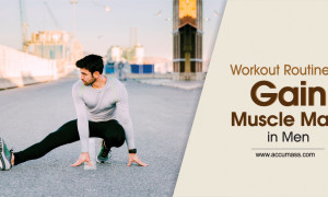 Workout Routine to Gain Muscle Mass in Men