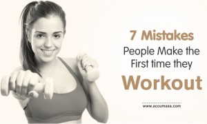 7 Mistakes People Make the First time they Workout