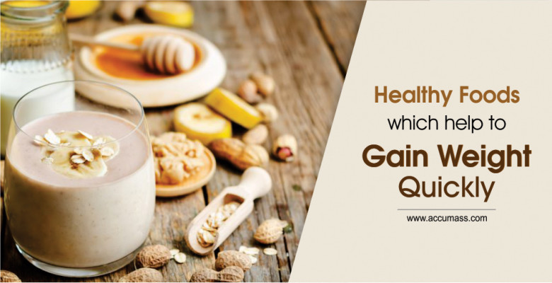 Healthy-Foods-Which-Help-To-Gain-Weight-Quickly